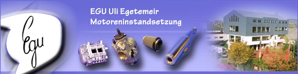 EGU Uli Egetemeir Motoreninstandsetzung